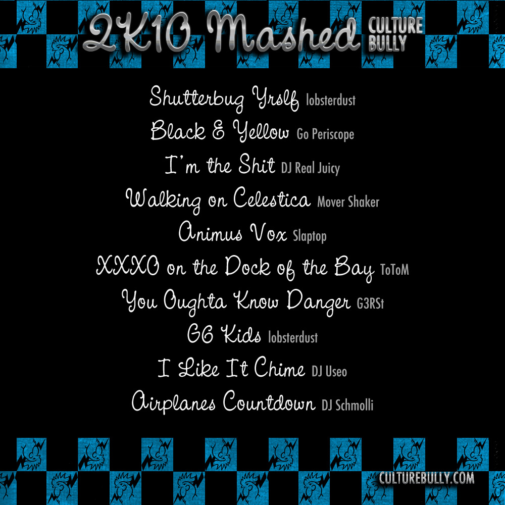 Culture Bully Mashed 2010 Track Listing
