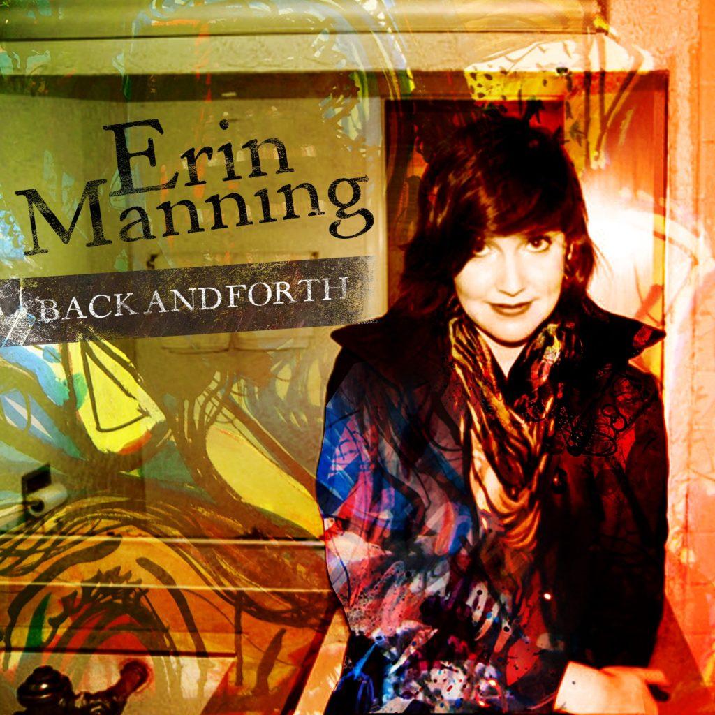 Erin Manning Back Forth