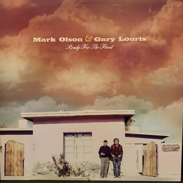 Mark Olson Gary Louris Ready Flood