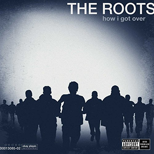 Roots How I Got Over Review