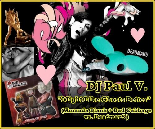 DJ Paul V Deadmau5 Amanda Blank