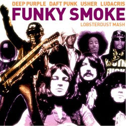 Lobsterdust Funky Smoke Deep Purple Ludacris