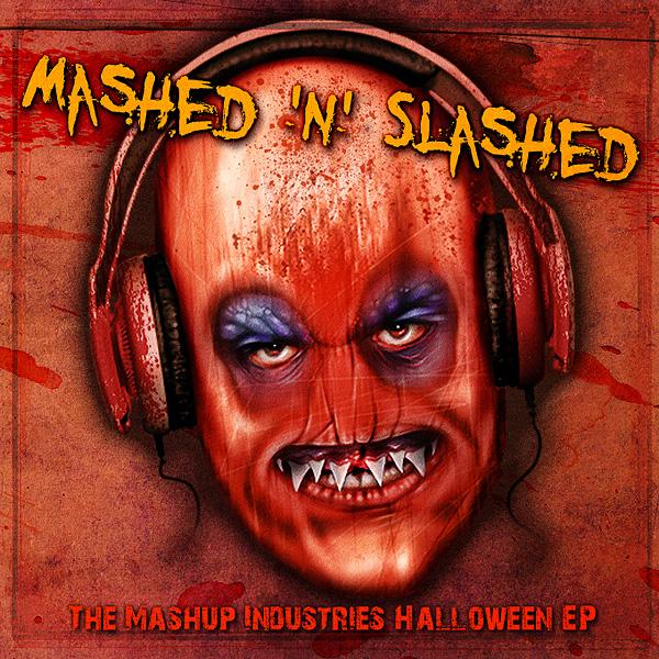 Mashed Slashed