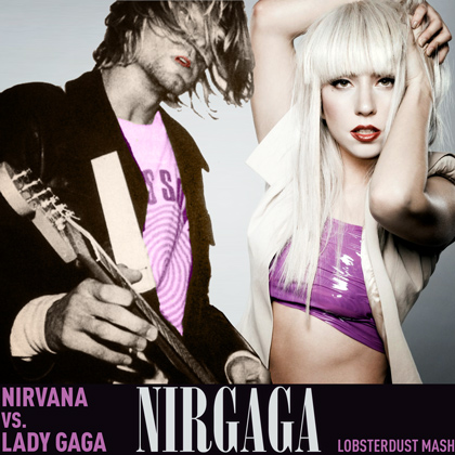 Nirvana Lady Gaga Mashup