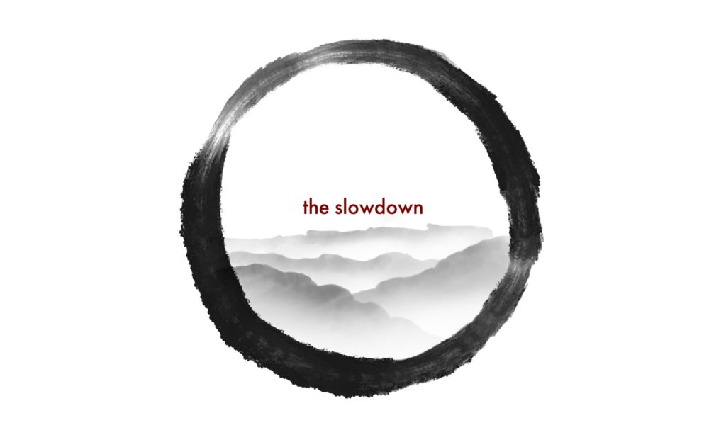slowdown podcast