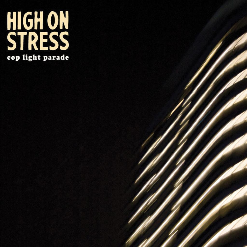 High on Stress Cop Light Parade