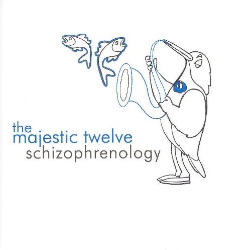 Majestic Twelve 12 Schizophrenology